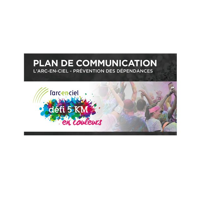 Plan de communication et de partenariat – L'arc-en-Ciel