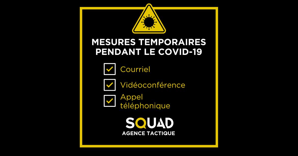 Coronavirus (COVID-19) – SQU4D poursuit ses opérations